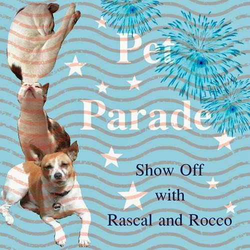 Happy 4th of July from Rascal and Rocco's Pet Parade #bloghop #independenceday