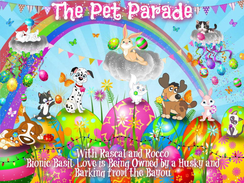 Easter with the Pet Parade