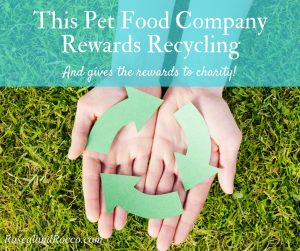 A pet food company that cares about the environment as well as pet health? This company rewards recycling and gives the rewards to charities of your choice #WellnessPet ad @WellnessPetfood @PetSmart Natural Dog Food ad Grain free dog food